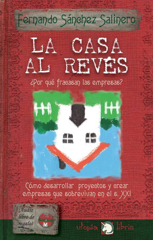 La casa al revés. Libros de Fernando Salinero
