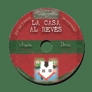 Carátula del audio-libro LA CASA AL REVÉS de Fernando Salinero.