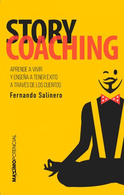 Story Coaching. Libros de Fernando Salinero
