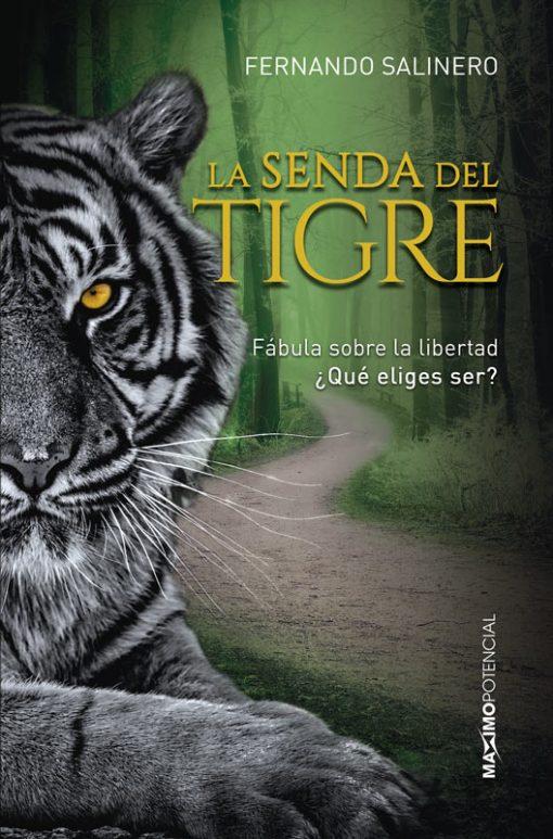 La Senda del Tigre. Libros de Fernando Salinero.